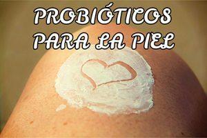 Probióticos para la piel